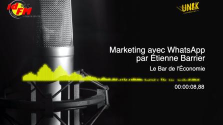RADIO - Le marketing avec WhatsApp