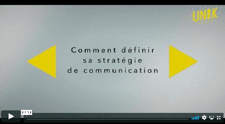 Comment définir sa stratégie de communication ?