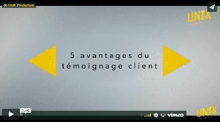 Le Témoignage client en vidéo
